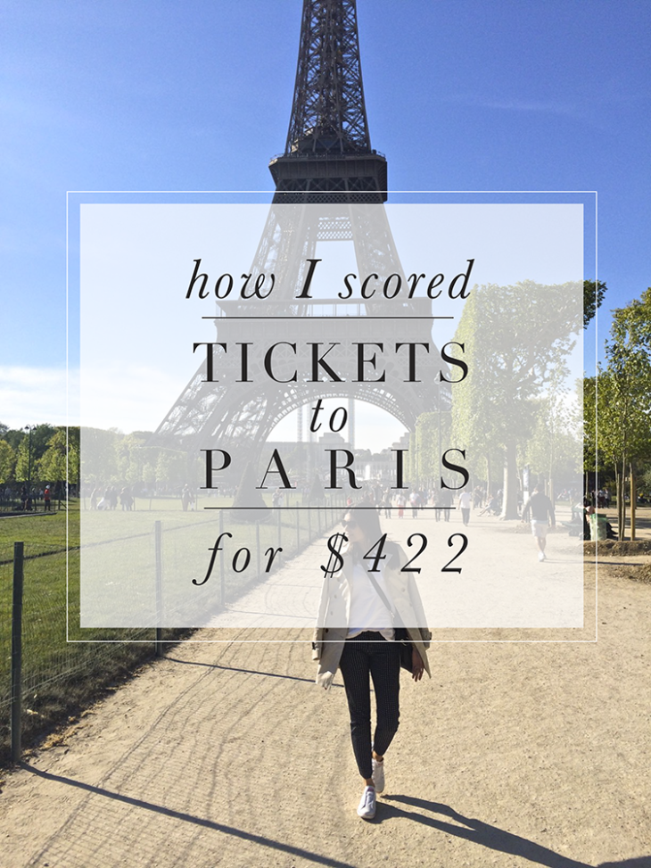 How I scored tickets to Paris for $422