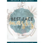 Best Face Masks to Detoxify Your Skin